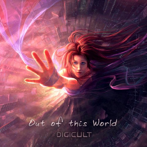 Digicult - Out Of This World (2008)