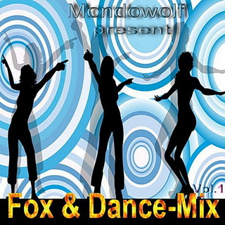 Mondowolf - Fox & Dancemix Vol 1 - 2008