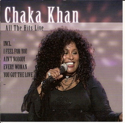 Chaka Khan - All The Hits Live