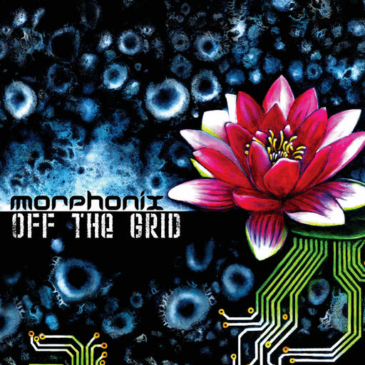 Morphonix - Off The Grid