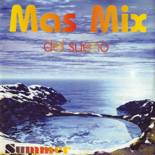 Mas Mix - Del Sueno - Summer