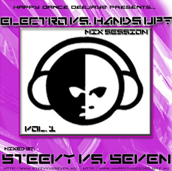 Hands Up Session vol 1 (Mixed by Steevy vs Seven)