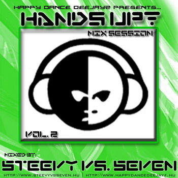 Hands Up Session vol 2 (Mixed by Steevy vs Seven)