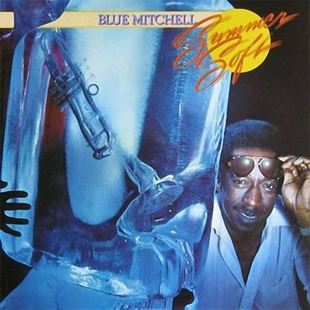 Blue Mitchell - Summer Soft (1978)