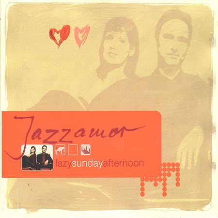 "Jazzamor ""Lazy Sunday Afternoon"" (2002)"