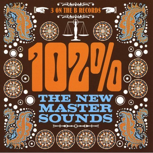 The New Mastersounds - 102% (2007)