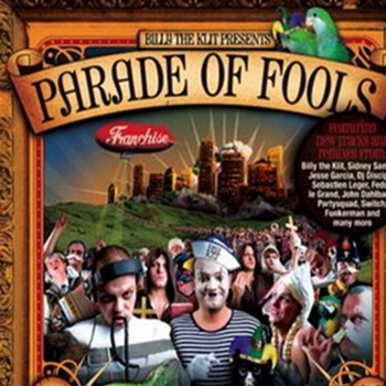 Billy The Klit Presents: Parade Of Fools