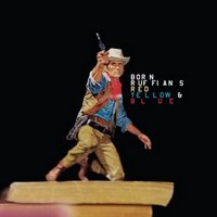 Born Ruffians - Red Yellow & Blue (2008)