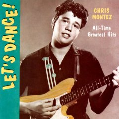 Chris Montez - All the Hits and more