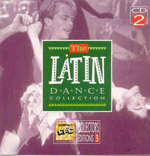The Latin Dance Collection - Club Music