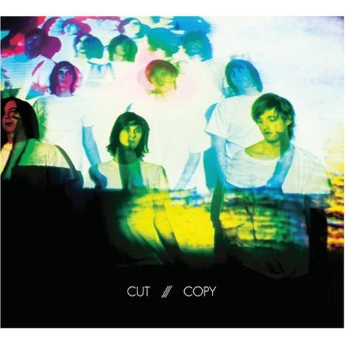 Cut Copy - In Ghosts Colours - (2008) - EUPHORiC