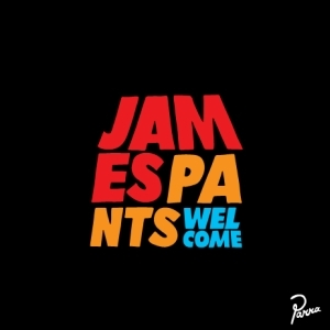 James Pants - Welcome
