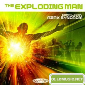 VA - The Exploding Man Compiled By Azax Syndrom (CD) [2007]