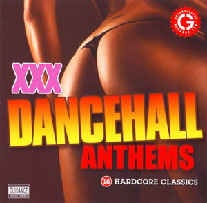 XXX Dancehall Anthems