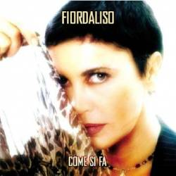 Fiordaliso - Come Si Fa (2004) MP3