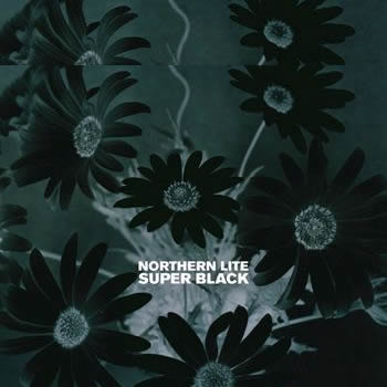 Northern Lite - Super Black