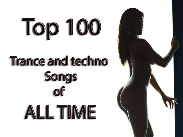 Top 100 Trance & Techno Part 1 - 6