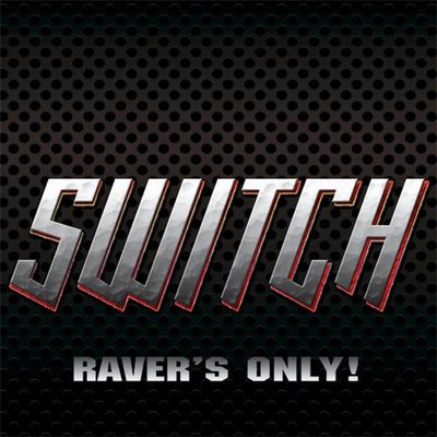Goa/Psy: Switch - Ravers Only! 2oo8