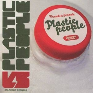 Kraak And Smaak - Plastic People [2008]