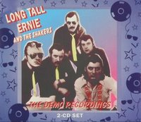 LONG TALL ERNIE & THE SHAKERS - The Demo Recordings