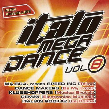 Italo mega dance Vol. 8