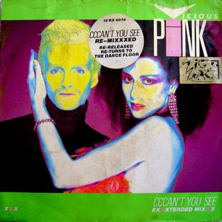 VICIOUS PINK - CCCAN'T YOU SEE ( EXXXTENDED RE-MIXXXX) 1985. PARLOPHONE. [ MAXI ]