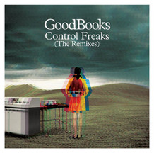 Goodbooks-Control_Freaks_(the_Remixes)-Promo-2008-JUST