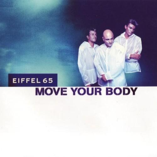 Eiffel 65 - Move Your Body