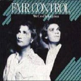 Fair Control - We Can Fly Together 1986