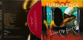 Turbulence - Love Me For Me (2007)
