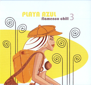 Playa Azul - Flamenco Chill Vol.3