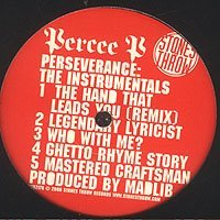 Percee P - Perseverance : The Instrumentals ( 2008 )