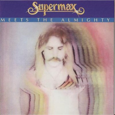 Supermax - Meets The Almighty 1981