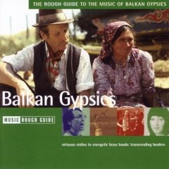 Rough Guide to the Music of Balkan Gypsies