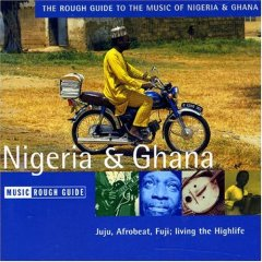Rough Guide to the Music of Nigeria and Ghana