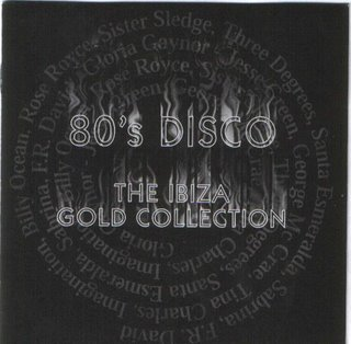The 80's Ibiza Gold Collection CD1