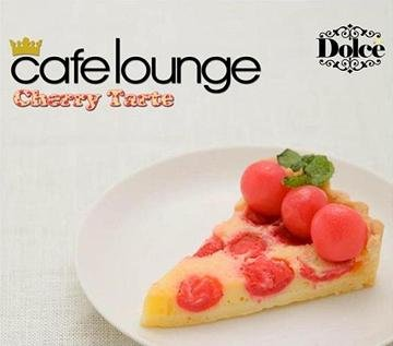 Cover Album of VA - Cafe Lounge Dolce - Cherry Tarte