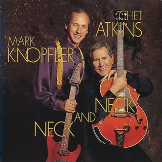 Mark Knopfler, Chet Atkins - Neck and Neck