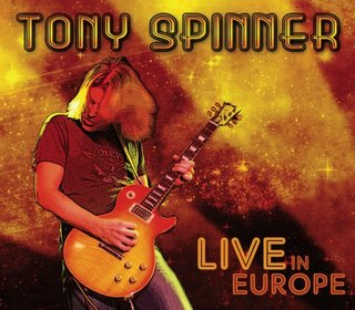 Tony Spinner - Live In Europe [2007]