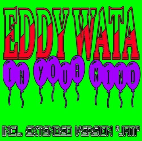 Eddy Wata - In Your Mind