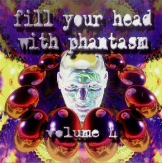 Fill Your Head With Phantasm Volume 4