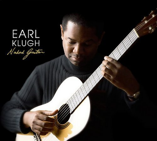 Earl Klugh - Naked Guitar (2005)