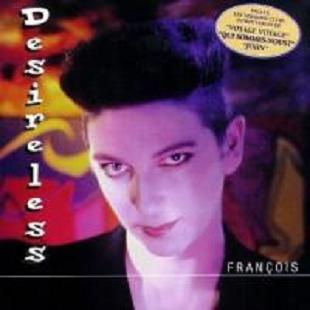 Desireless - Francois 1989