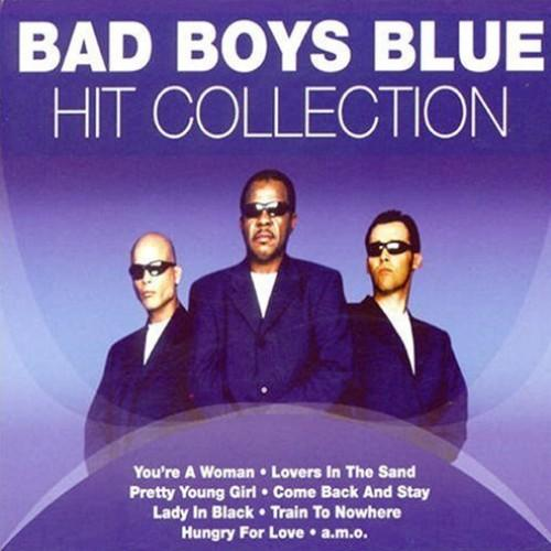 Bad Boys Blue - Hit Collection