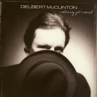 Delbert McClinton - Nothing Personal