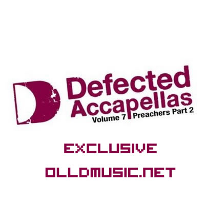 Otro Estilo: Defected Accapellas Vol 7 Preachers Part 2 (2008)