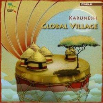 Karunesh - Global Village 2006