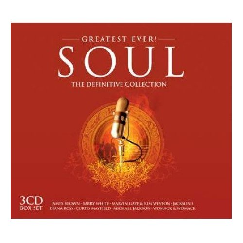 Greatest Ever! Soul The Definitive Collection