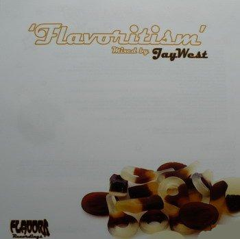 V.A. - Flavoritism [Mixed by Jay West
