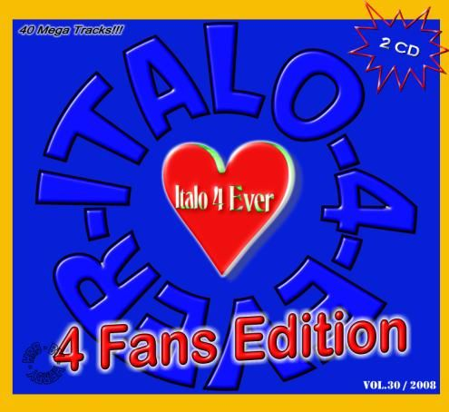 VA-Italo 4 Ever-Vol 30 (4 Fans Edition) (2CD)-2008